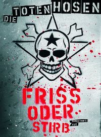 Cover Die Toten Hosen - Friss oder stirb [DVD]